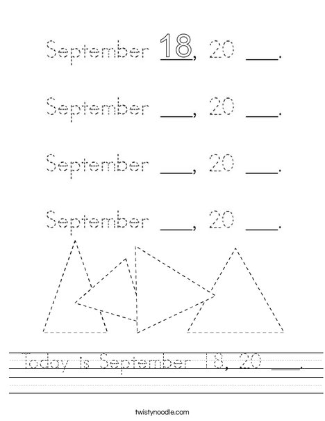 Today is September 18, 20 ___. Worksheet
