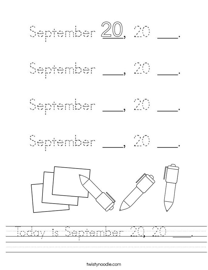 Today is September 20, 20 ___. Worksheet