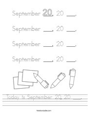 Today is September 20, 20 ___ Handwriting Sheet