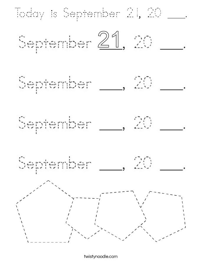 Today is September 21, 20 ___. Coloring Page