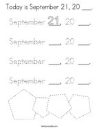 Today is September 21, 20 ___ Coloring Page