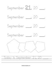Today is September 21, 20 ___ Handwriting Sheet