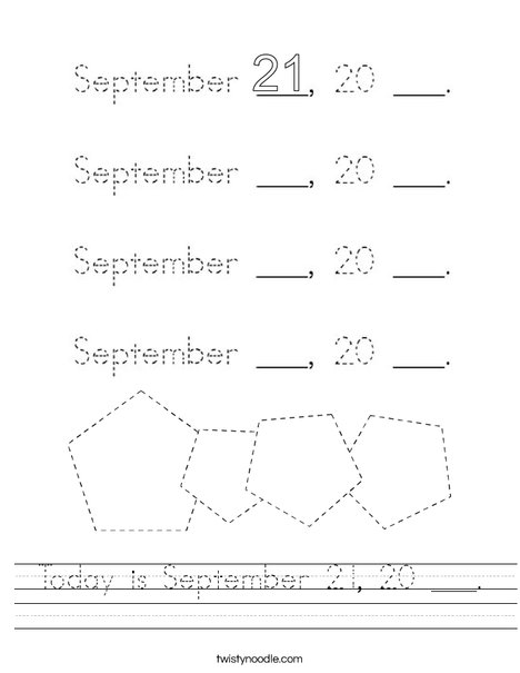 Today is September 21, 20 ___. Worksheet