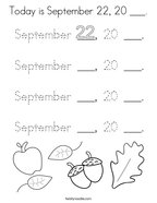 Today is September 22, 20 ___ Coloring Page