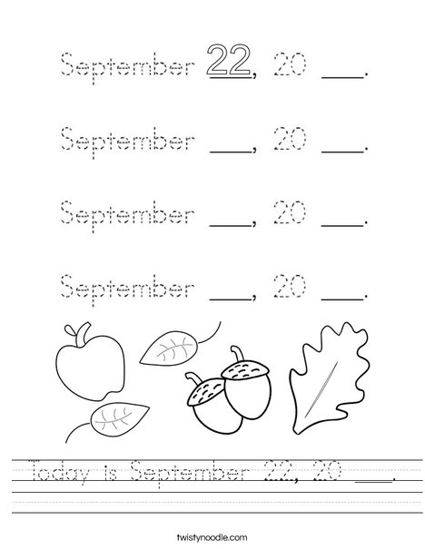 Today is September 22, 20 ___. Worksheet