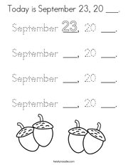 Today is September 23, 20 ___ Coloring Page