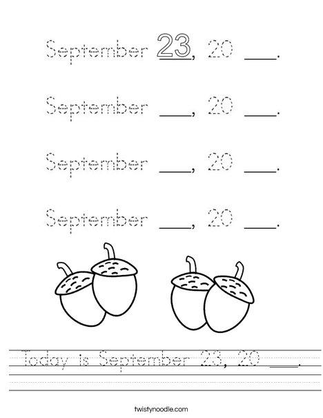 Today is September 23, 20 ___. Worksheet