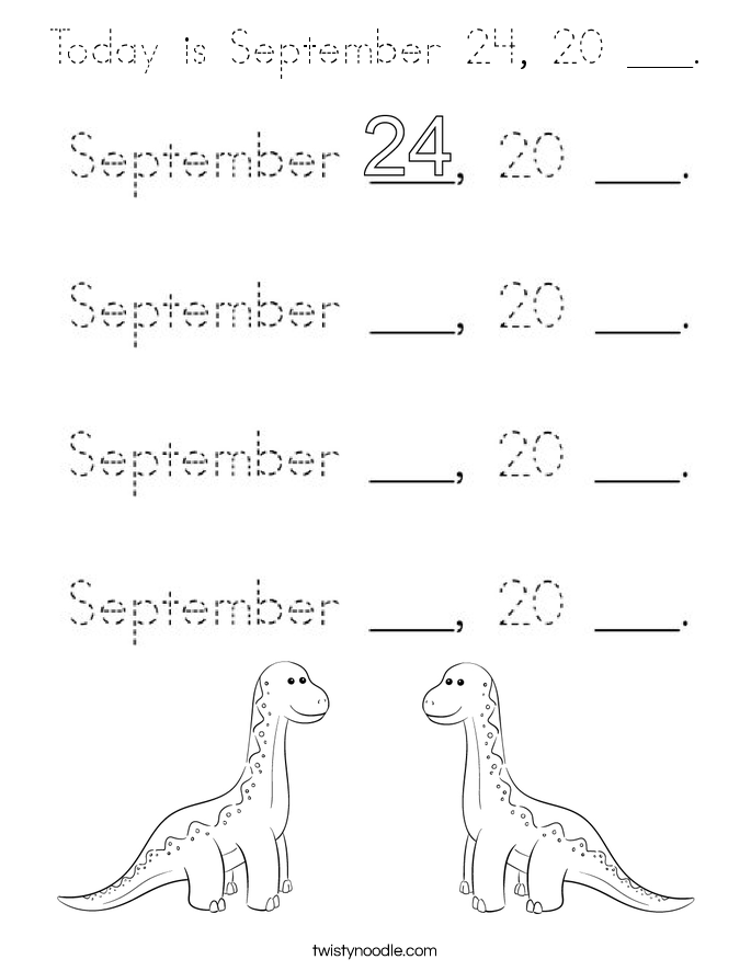 Today is September 24, 20 ___. Coloring Page