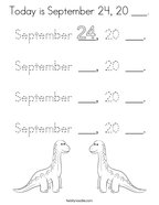 Today is September 24, 20 ___ Coloring Page