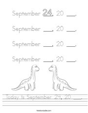 Today is September 24, 20 ___ Handwriting Sheet