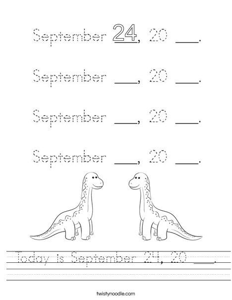 Today is September 24, 20 ___. Worksheet