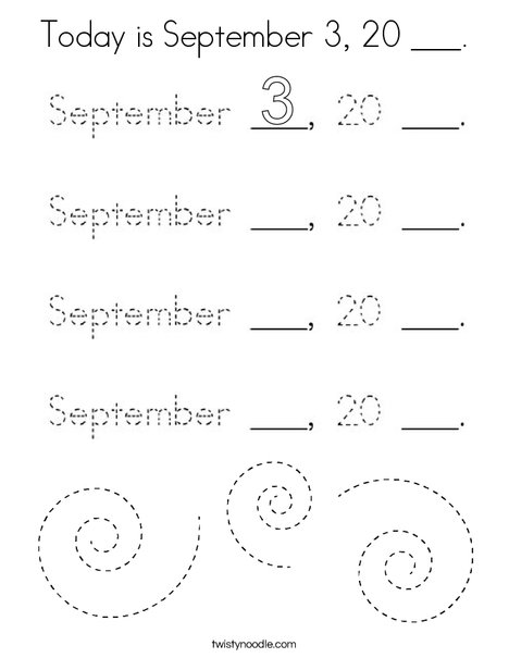 Today is September 3. 20 ___. Coloring Page