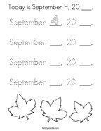 Today is September 4, 20 ___ Coloring Page