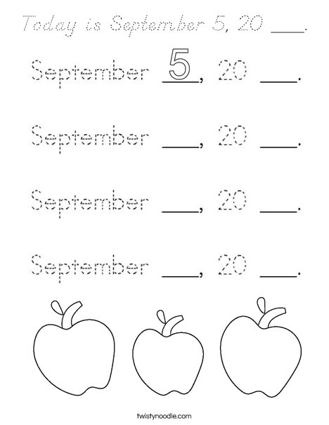 Today is September 5, 20 ___. Coloring Page