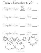 Today is September 6, 20 ___ Coloring Page