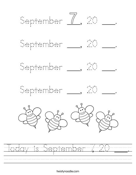 Today is September 7, 20 ___. Worksheet