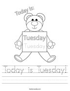 Today is Tuesday Handwriting Sheet