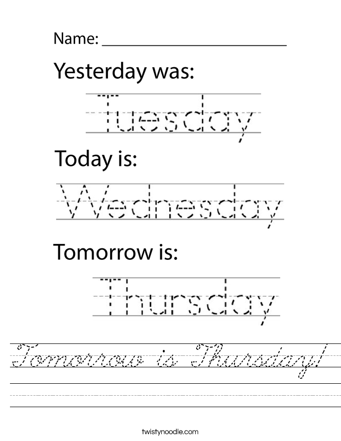 Tomorrow is Thursday! Worksheet