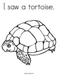 I saw a tortoise. Coloring Page