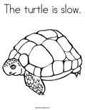 The turtle is slow.Coloring Page