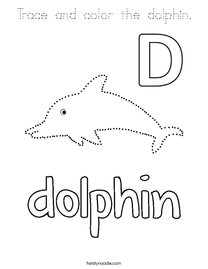 Trace and color the dolphin Coloring Page - Tracing ...