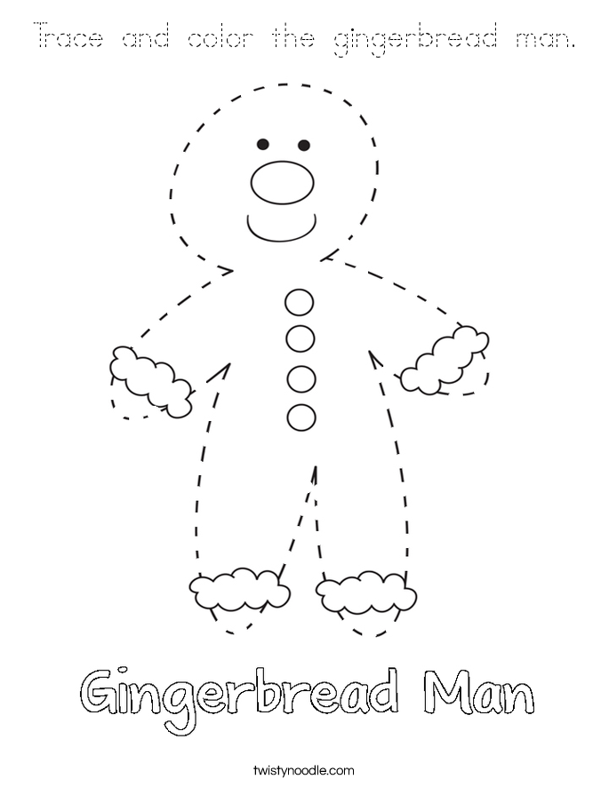 Trace and color the gingerbread man. Coloring Page