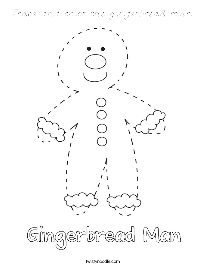 Trace and color the gingerbread man Coloring Page - D ...