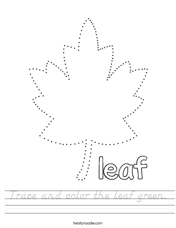 Trace and color the leaf green. Worksheet