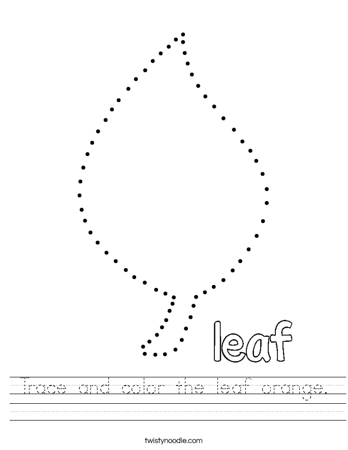 Trace and color the leaf orange. Worksheet