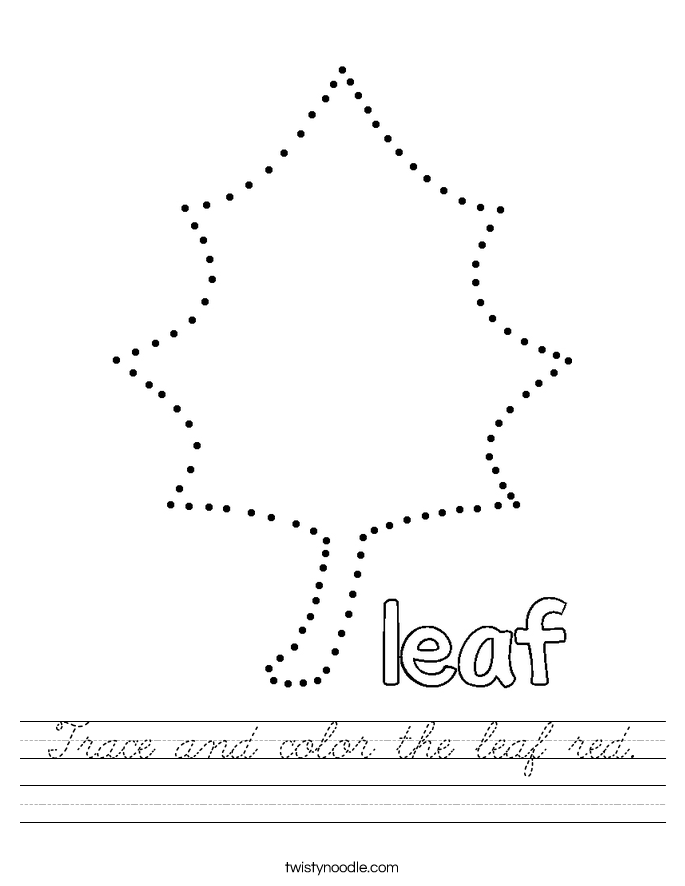 Trace and color the leaf red. Worksheet