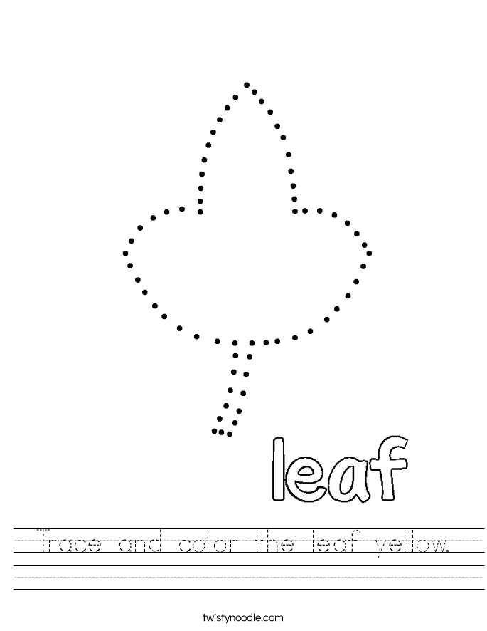 Trace and color the leaf yellow. Worksheet