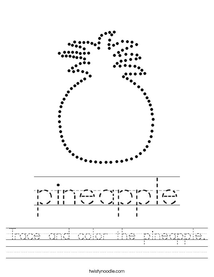 Trace and color the pineapple. Worksheet