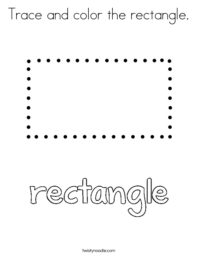 Trace And Color The Rectangle Coloring Page Twisty Noodle