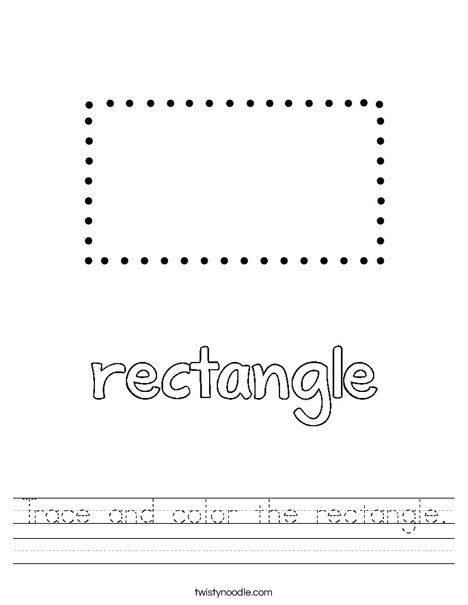 Trace and color the rectangle. Worksheet