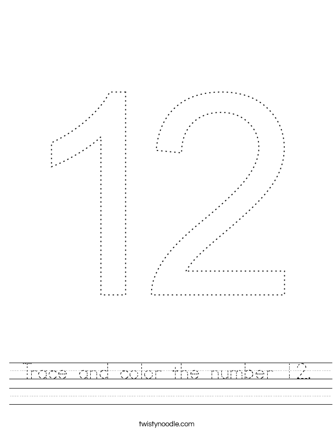 Trace and color the number 12. Worksheet