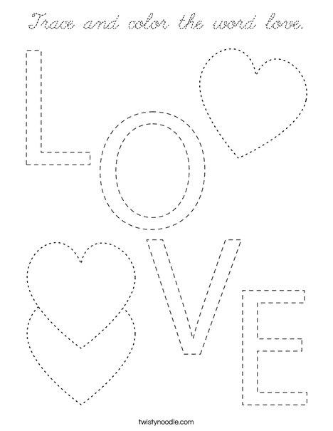 Trace and color the word love Coloring Page - Cursive ...