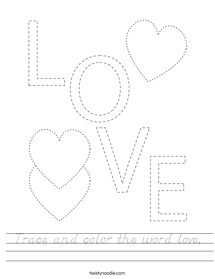 Trace and color the word love. Worksheet
