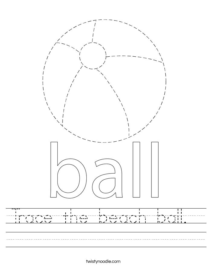 Trace the beach ball.  Worksheet