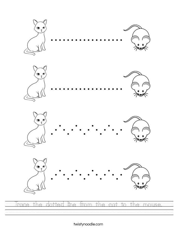 Trace the dotted line from the cat to the mouse. Worksheet