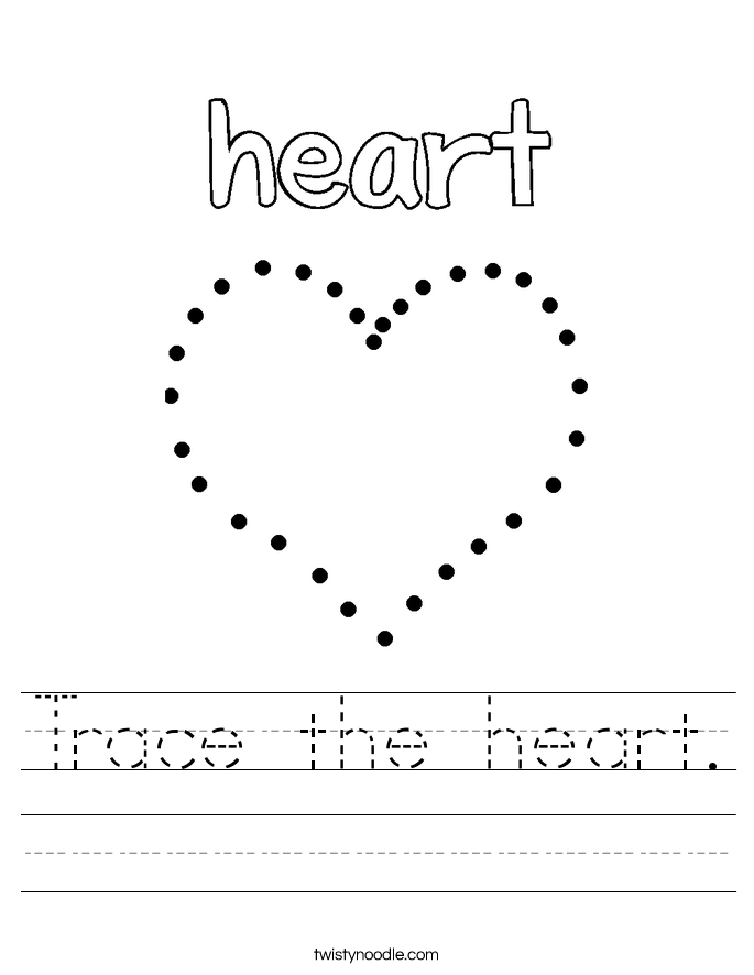 Trace the heart Worksheet Twisty Noodle – Heart Worksheet