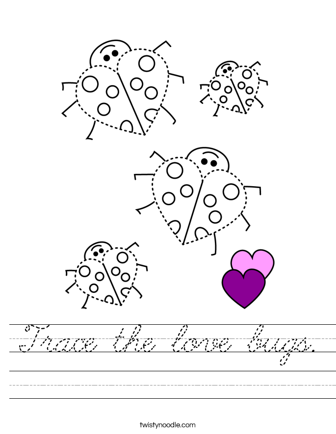 Trace the love bugs. Worksheet