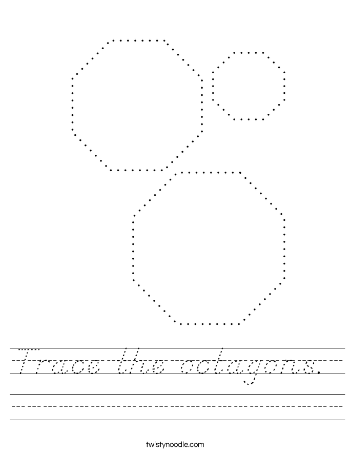 Trace the octagons.  Worksheet