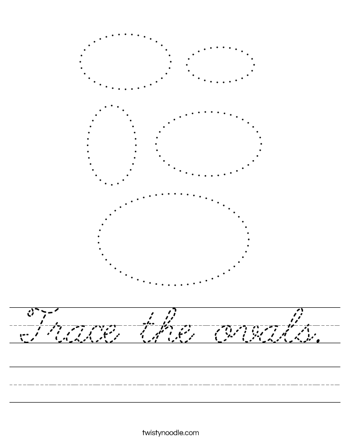 Trace the ovals. Worksheet
