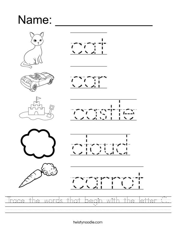 Trace the words that begin with the letter C Worksheet Twisty Noodle – Trace Name Worksheets