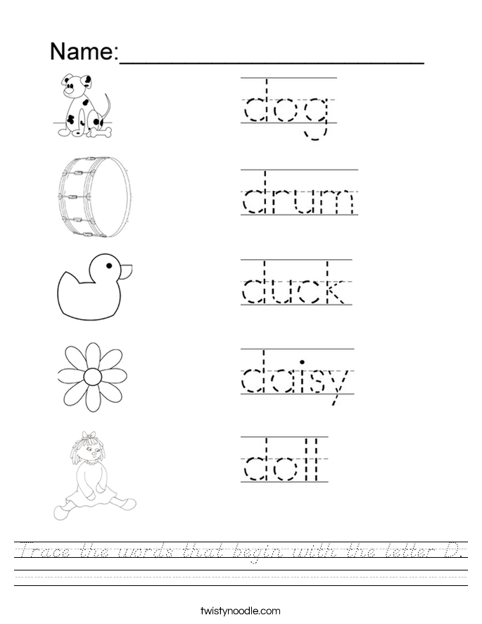 Trace the words that begin with the letter D. Worksheet