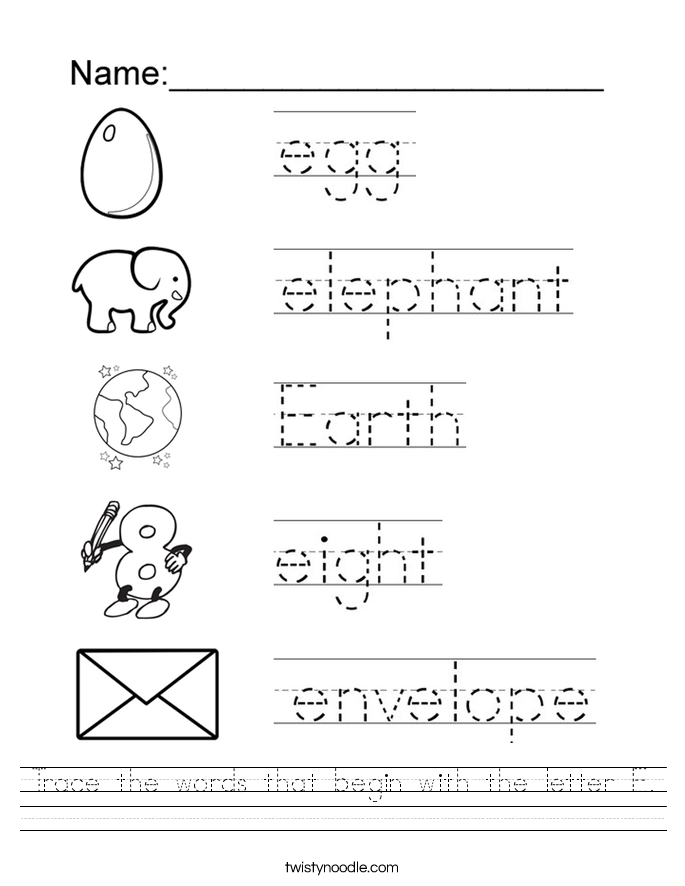 Trace the words that begin with the letter E. Worksheet.