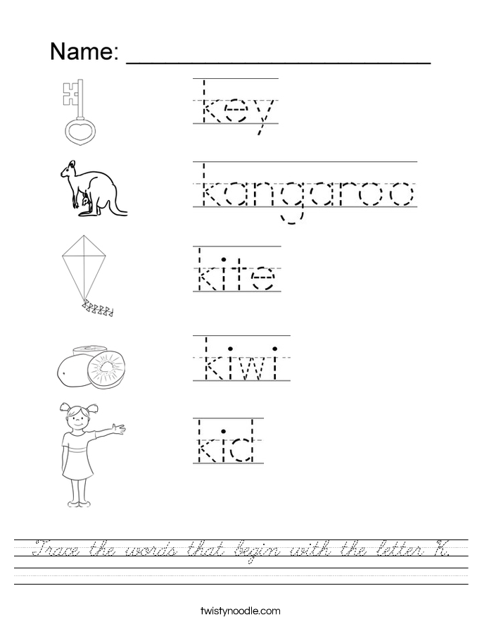 Trace the words that begin with the letter K. Worksheet
