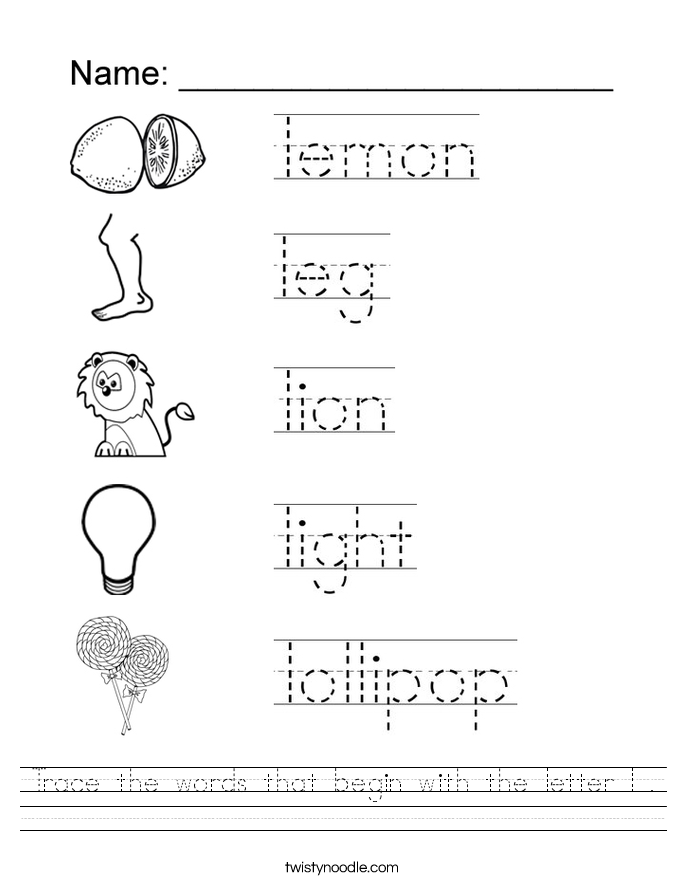 Printables Letter L Worksheets trace the words that begin with letter l worksheet twisty noodle worksheet