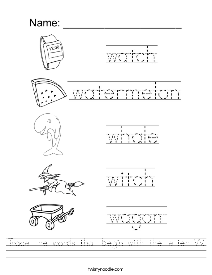 trace the words that begin with the letter w handwriting sheet
