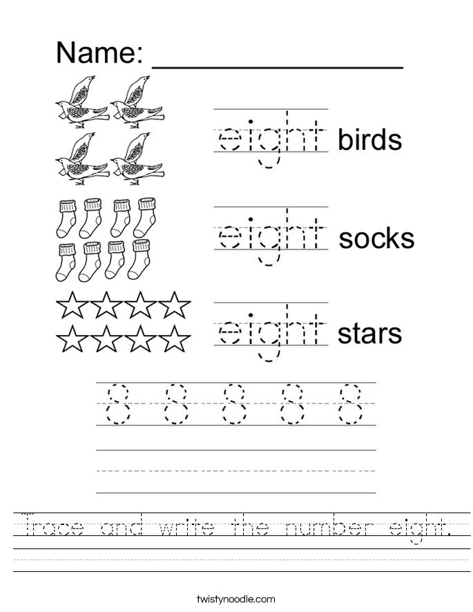 Trace and write the number eight. Worksheet